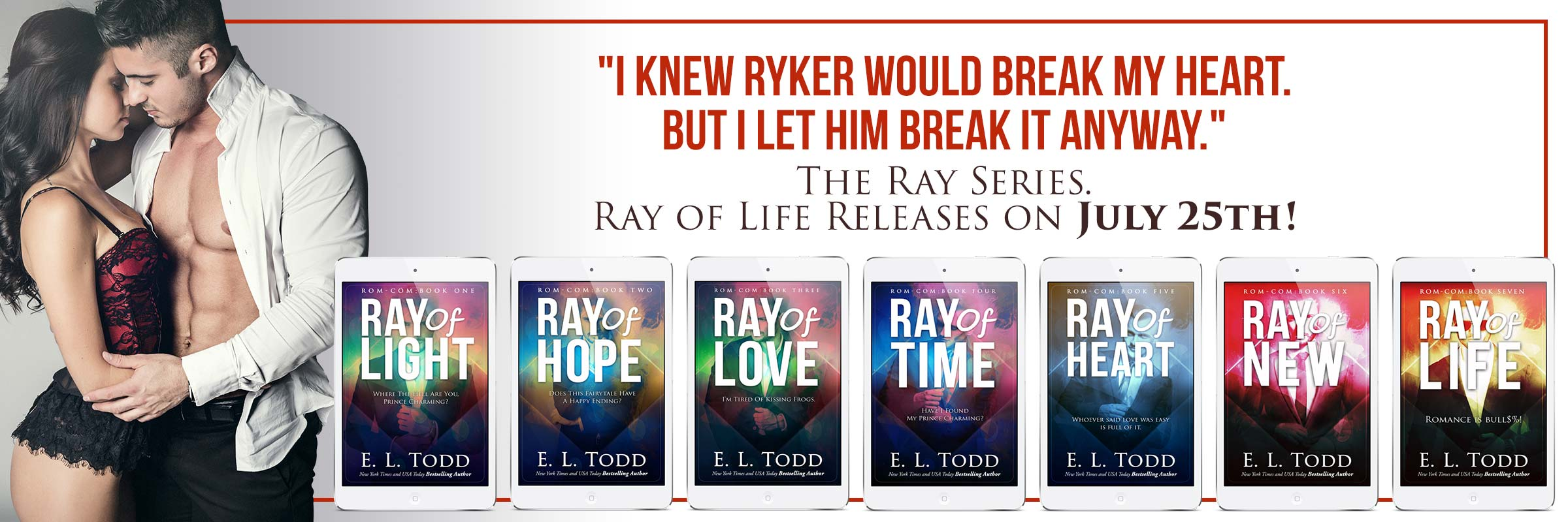 Ray Series by E. L. Todd